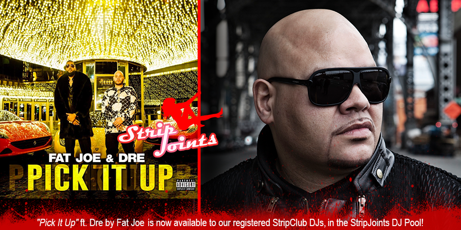 "Fat Joe ""Pick It Up"" Featuring Dre"