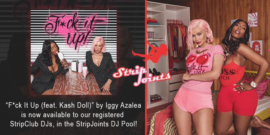 Iggy Azalea – Fuck It Up