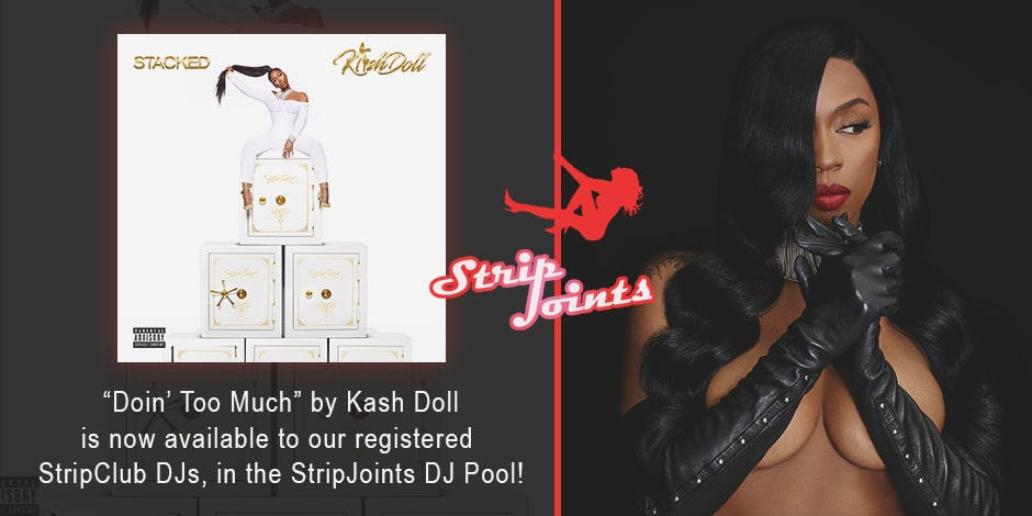 """Kash Doll – """"Doin Too Much"""""""