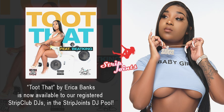 """Erica Banks """"Toot That"""""""